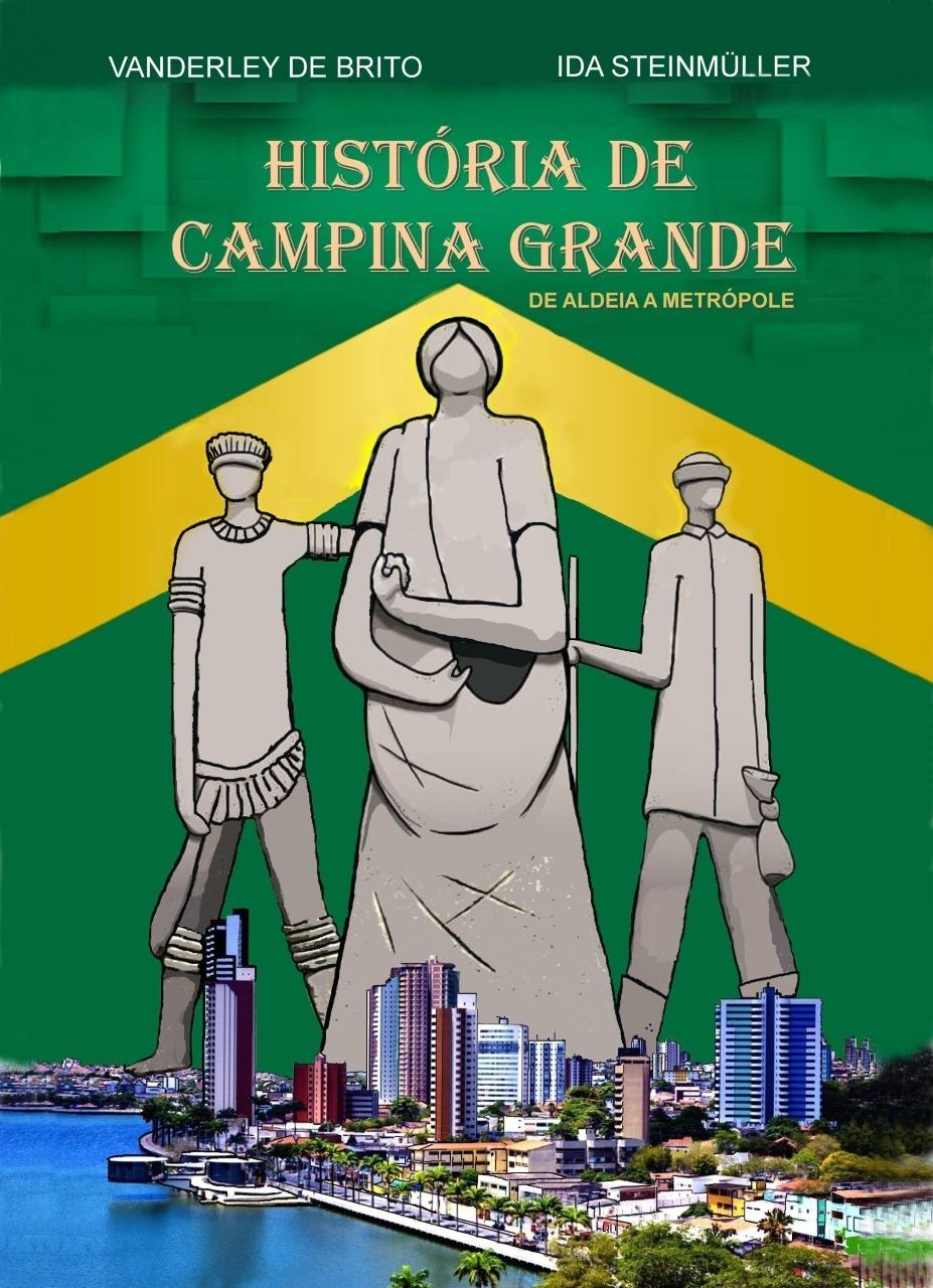 Representantes do IHCG preparam lançamento de livro sobre a história de Campina  Grande • Paraíba Online